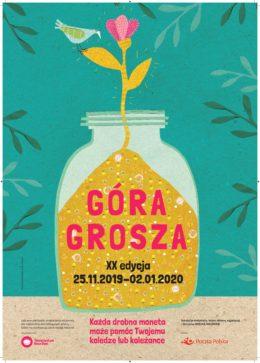 Plakat promujący akcję góra grosza. Przedstawia słoik pełen groszówek, z którego wyrasta kwiatek