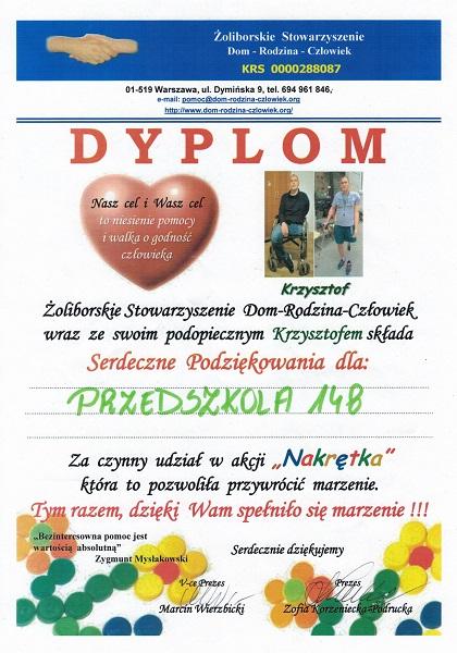 Dyplom z podziękowaniami dla Przedszkola za czynny udział w akcji Nakrętka, która pozwoliła przywrócić marzenia osobom niepełnosprawnym