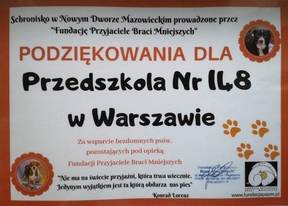 Jest to dyplom z podziękowaniami dla Przedszkola 148 za wsparcie bezdomnych psów pozostających pod opieką Fundacji Przyjaciele Braci Mniejszych