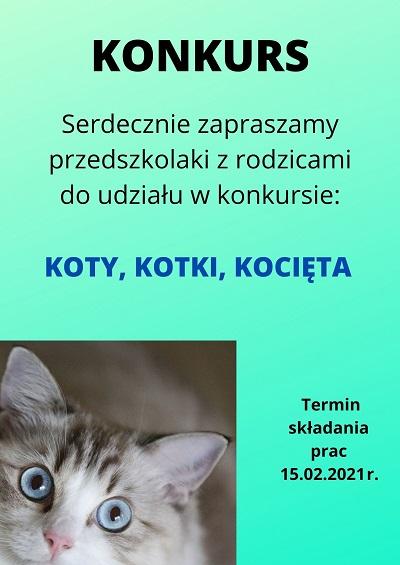 """zdjęcie plakatu z ogłoszeniem na konkurs """"Koty, kotki, kocięta"""""""